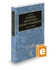 Purdom's Georgia Magistrate Court Handbook with Forms, 2016-2017 ed.