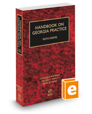 Handbook on Georgia Practice with Forms, 2018-2019 ed.