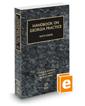 Handbook on Georgia Practice with Forms, 2020-2021 ed.