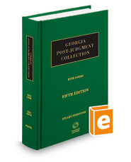 Georgia Post-Judgment Collection with Forms, 5th
