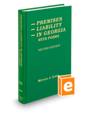 Premises Liability in Georgia with Forms, 2d