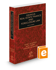 Georgia Real Estate Finance and Foreclosure Law with Forms, 2020-2021 ed.