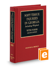 Soft Tissue Injuries in Georgia, Including Whiplash – with Forms, 2d