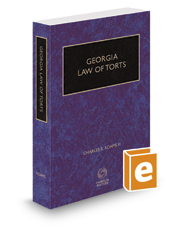Georgia Law of Torts, 2017-2018 ed.