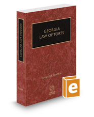 Georgia Law of Torts, 2018-2019 ed.