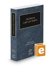 Georgia Law of Torts, 2019-2020 ed.