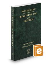 Iowa Real Estate Law and Practice, 2016-2017 ed. (Vol. 17, Iowa Practice Series)