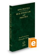Iowa Real Estate Law and Practice, 2020-2021 ed. (Vol. 17, Iowa Practice Series)