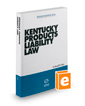 Kentucky Products Liability Law, 2018-2019 ed.