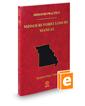 Missouri Foreclosure Manual, 2018-2019 ed. (Vol. 38, Missouri Practice Series)