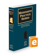 Mississippi Chancery Practice, 2021 ed.