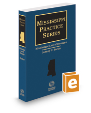 Mississippi Law of Damages, 2017-2018 ed. (Mississippi Practice Series)