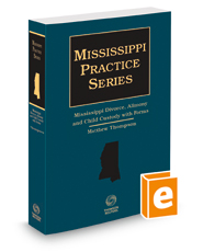 Mississippi Divorce, Alimony and Child Custody with Forms, 2020-2021 ed.