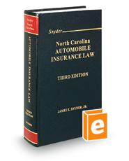North Carolina Automobile Insurance Law, 3d