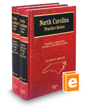 North Carolina Family Law Practice (North Carolina Practice Series)