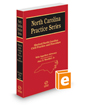 Shuford North Carolina Civil Practice and Procedure, with Appellate Advocacy, 2017-2018 ed. (North Carolina Practice Series)
