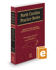 Shuford North Carolina Civil Practice and Procedure, with Appellate Advocacy, 2018-2019 ed. (North Carolina Practice Series)