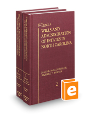 Wiggins Wills and Administration of Estates in North Carolina, revised 4th