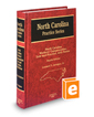 North Carolina Workers' Compensation: Law and Practice with Forms, 4th (North Carolina Practice Series)