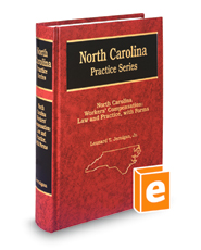 North Carolina Workers' Compensation: Law and Practice with Forms, 5th (North Carolina Practice Series)