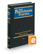 Mortgages in Pennsylvania—with Forms, 3d (Vol. 15, West's® Pennsylvania Practice)
