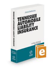 Tennessee Automobile Liability Insurance, 2020-2021 ed.