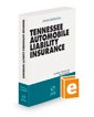 Tennessee Automobile Liability Insurance, 2020-2021 ed.