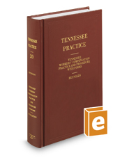 Tennessee Workers' Compensation Practice and Procedure with Forms, 6th (Vol. 20, Tennessee Practice Series)