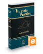 Products Liability, 2017 ed. (Vol. 12, Virginia Practice Series™)