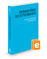 Sarbanes-Oxley Act in Perspective, 2020-2021 ed. (Securities Law Handbook Series)