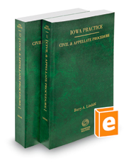 Civil and Appellate Procedure, 2018 ed. (Vols. 11 and 12, Iowa Practice Series)