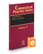 Connecticut Rules of Evidence, 2020 ed. (Vol. 11, Connecticut Practice Series)