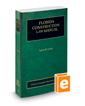 Florida Construction Law Manual, 2017-2018 ed. (Vol. 8, Florida Practice Series)