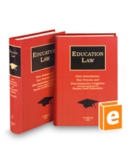 Education Law: First Amendment, Due Process and Discrimination Litigation