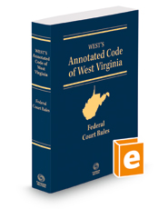 West's Annotated Code of West Virginia, Federal Court Rules, 2018 ed.