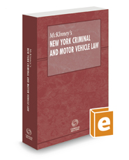 McKinney's New York Criminal and Motor Vehicle Law, 2020 ed.