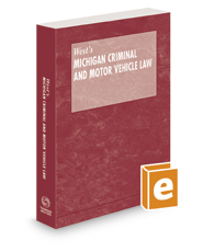Michigan Criminal and Motor Vehicle Law, 2020 ed.