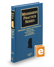 Mississippi Landlord and Tenant Law with Forms (Mississippi Practice Series)