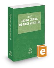West's Arizona Criminal and Motor Vehicle Law, 2016-2017 ed.