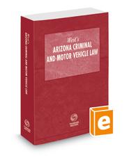 West's Arizona Criminal and Motor Vehicle Law, 2021 ed.