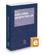 Illinois Criminal and Motor Vehicle Law, 2017 ed.