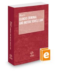 Illinois Criminal and Motor Vehicle Law, 2018 ed.