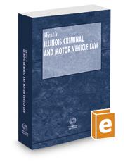 Illinois Criminal and Motor Vehicle Law, 2019 ed.