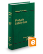 Products Liability Law (Vol. 27, Minnesota Practice Series)