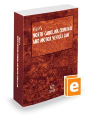 West's North Carolina Criminal and Motor Vehicle Law, 2016 ed.