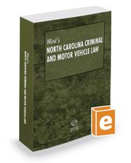 West's North Carolina Criminal and Motor Vehicle Law, 2017 ed.