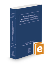 Assets & Finance: Intellectual Property in Mergers and Acquisitions, 2020 ed.