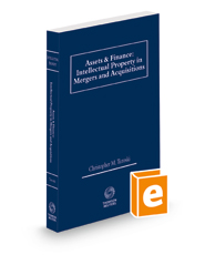 Assets & Finance: Intellectual Property in Mergers and Acquisitions, 2021 ed.