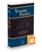 Trial Handbook for Virginia Lawyers, 2016 ed. (Vol. 1, Virginia Practice Series™)