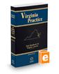 Trial Handbook for Virginia Lawyers, 2019 ed. (Vol. 1, Virginia Practice Series™)